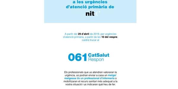 NOU TELÈFON D'ATENCIÓ A LES URGÈNCIES D'ATENCIÓ PRIMÀRIA A LA NIT